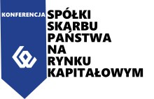 """Ogólnopolska Konferencja """"Spółki Skarbu Państwa na rynku kapitałowym"""""""